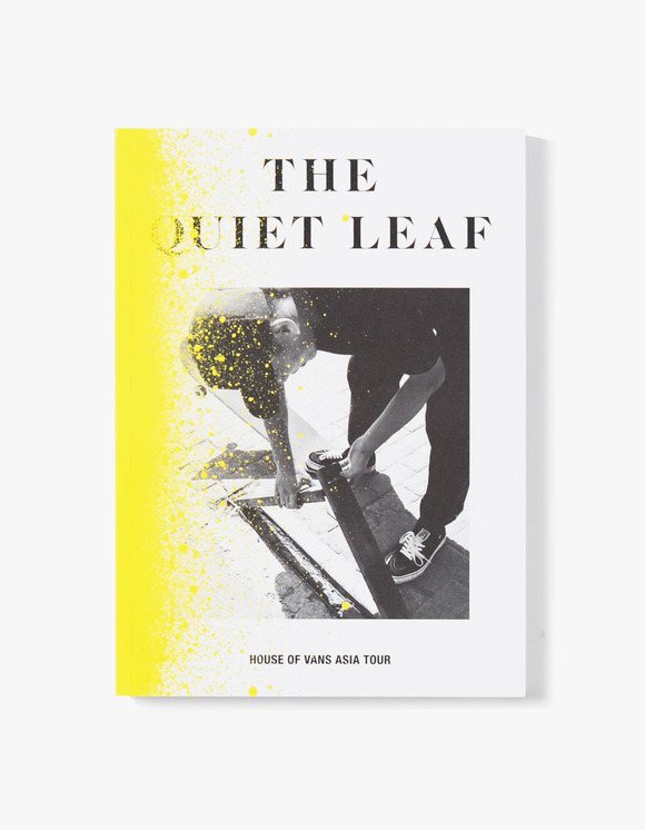 The Quiet Leaf The Quiet Leaf - House of Vans Asia Tour | HEIGHTS. | 하이츠 온라인 스토어