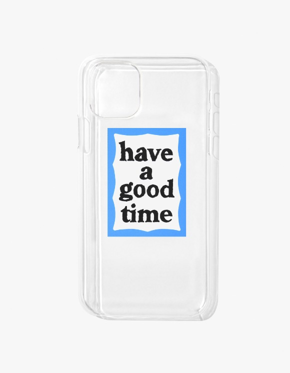 have a good time Blue Frame iPhone Case 11 - Clear | HEIGHTS. | 하이츠 온라인 스토어